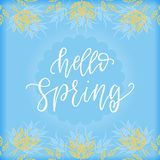 Hello spring quote text. Calligraphy, lettering design with herbal frame. Typography for greeting card, poster, banners, logotype royalty free illustration