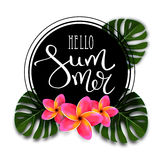 Hello summer. Calligraphic inscription. Hello summer.Calligraphy inscription with a thin feather. Summer Typography Lettering. Tropical pink flowers and palm Royalty Free Illustration