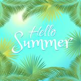 Hello Summer. Calligraphy text, Tropical Palm leaves frame and blue sky background. Exotic green palm tree leafs color. Vector illustration. Travel, Vacation Stock Photo