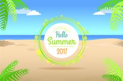 Hello Summer Days Promotional Poster with Text. Hello summer days 2017 promotional poster with text on background of beach sand with green tropical leaves and Stock Illustration