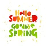Hello summer. Goodbye Spring royalty free illustration
