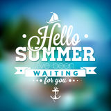 Hello Summer, i've been waiting for you inspiration quote on blurred ocean landscape background. Vector typography design element for greeting cards and royalty free illustration