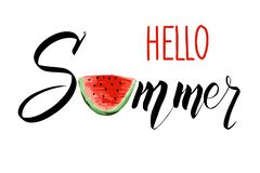 Hello Summer lettering with a slice of watermelon. Vector modern calligraphic design. stock illustration