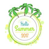 Hello Summer 2017 Promotional Poster with Palms. Hello summer 2017 promotional poster with green tropical palms, round frame with place for text surrounded by Royalty Free Illustration
