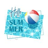 Hello Summer. Solar water surface with a beach ball and water drops. royalty free illustration