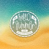 Hello Summer. Styled coast background. Hello Summer. Stylized tropical beachfront background and creative oval label. Sea and sand. Handwritten unique slogan royalty free illustration