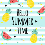 Hello Summer time poster, with fruits, watermelon,pineapple and geometric elements in memphis style background. vector. Hello Summer time poster. with fruits Royalty Free Stock Image