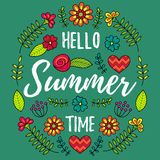 Hello Summer Time vector illustration. Fun quote with flowers pattern. Hand lettering typography poster in floral frame. Stock Images