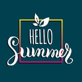 Hello Summer vector illustration,background. Fun quote logo,label. Hand lettering inspirational typography poster,banner Royalty Free Stock Image