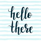 Hello There! Hand Lettering Message. Vector Illustration Stock Images