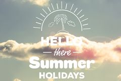 Hello there summer holidays Stock Images
