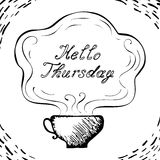 Hello Thursday cup background Stock Image