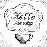 Hello Tuesday cup background Royalty Free Stock Photos