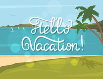 Hello vacation banner. Hello vacation vintage banner with handwritten lettering and summer tropical beach, palms and blue sea Royalty Free Stock Image