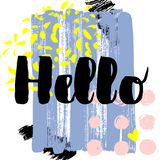 Hello. Vector hand drawn brush lettering on colorful background. Motivational quote for postcard, social media, ready to use. Abstract backgrounds with hand Royalty Free Illustration