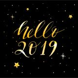 Hello 2019 Vector Phrase Lettering Calligraphy Sticker Gold royalty free illustration