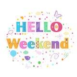 Hello-weekend van letters voorziende tekst De kleurrijke vectorillustratie van het afficheontwerp Royalty-vrije Stock Afbeelding