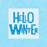 Hello Winter banner on texture background. Hello Winter inscription on texture background. Background for banner, card, poster. Vector illustration. Vector Stock Photo