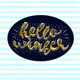 Hello winter Gold glittering elegant modern brush lettering design on a blue striped background vector Illustration.  Stock Images