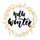 Hello, winter - hand drawn lettering quote with golden wreath isolated on the white background. Fun brush ink Royalty Free Stock Photography