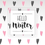 Hello Winter handlettering inscription. prints and posters. Hand drawn winter inspiration phrase on abstract hearts background. Hello Winter handlettering Stock Images