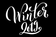 Hello Winter 2019 poster with handdrawn lettering. Happy new year holydays. Vector . Hello Winter 2019 poster with handdrawn lettering. Happy new year holydays stock illustration