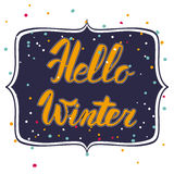 Hello winter text. Vector Brush lettering Hello Winter. Vector card design with custom calligraphy. Winter season cards, greetings Royalty Free Stock Photo