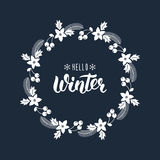 Hello Winter. Trendy handdrawn quote with greeting wreath with rowanberry,fir branches, poinsettia for Christmas cards, invitation Royalty Free Stock Images