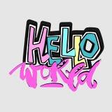 Hello world,hand craft expressive ink motivator pattern Royalty Free Stock Photography