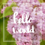 Hello world nspiration and motivation quotes royalty free stock images