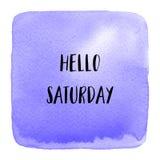 Hello-Zaterdagtekst op violette waterverfachtergrond Stock Foto's