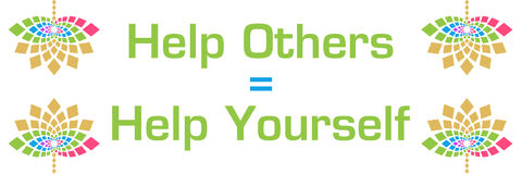 Help Others Is Help Yourself Colorful Floral Horizontal Royalty Free Stock Image
