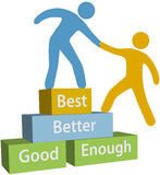 Help people good better best achievement. Mentor helping person achieve good enough better and best improvement on evaluation Stock Photography