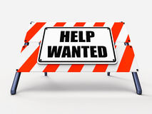 Help wanted Sign Represents Employment and Stock Photography