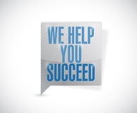 We help you succeed message bubble illustration. Design over a white background royalty free illustration