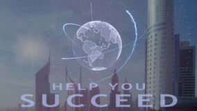 Help you succeed text with 3d hologram of the planet Earth against the backdrop of the modern metropolis. Futuristic animation concept royalty free illustration