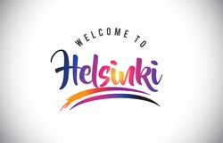 Helsinki Welcome To Message in Purple Vibrant Modern Colors. Helsinki Welcome To Message in Purple Vibrant Modern Colors Vector Illustration Royalty Free Stock Photography