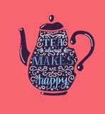 Herbata zawsze robi ja szczęśliwy zdjęcia stock