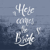 Here comes the Bride Handlettering Royalty Free Stock Image