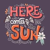 Here Comes The Sun Typography Banner With Butterflies, Flowers And Swirls Royalty Free Stock Photos