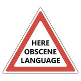Here obscene language sign Royalty Free Stock Images