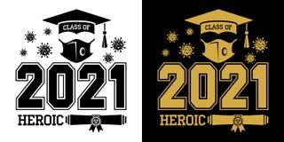 Heroic quarantine class of 2021
