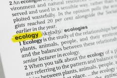 Hervorgehobenes englisches Wort u. x22; ecology& x22; und seine Definition am Wörterbuch stockbilder