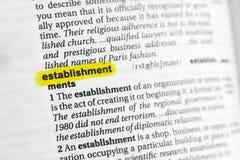 Hervorgehobenes englisches Wort u. x22; establishment& x22; und seine Definition am Wörterbuch Stockbilder