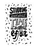 Het bestuderen is niet over tijd het ` s over inspanning het van letters voorzien Het citaat van de de inspiratiemotivatie van de vector illustratie