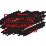 Het concept van de uitdaging Het motivatiecitaat keurt de Uitdaging goed Stock Afbeeldingen
