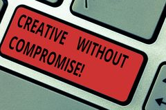 Het conceptuele hand het schrijven tonen Creatief zonder Compromis Bedrijfsfototekst een maatregel van goodwill en weinig royalty-vrije stock foto