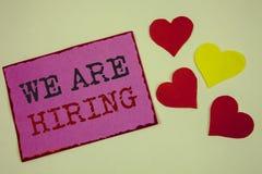 Het conceptuele hand het schrijven tonen huren wij Het Talent die van de bedrijfsfoto'stekst de Rekrutering van Job Position Want stock afbeelding