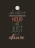 Het donkerste uur is vlak vóór dageraad Inspirational citaataffiche stock illustratie