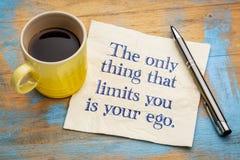 Het enige ding dat beperkt u is uw ego stock afbeeldingen